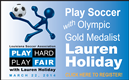 POSTPONED - Play Soccer with Lauren Cheney Holiday!
